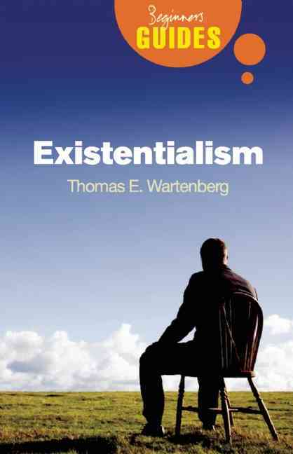 Existentialism By Wartenberg, Thomas E.